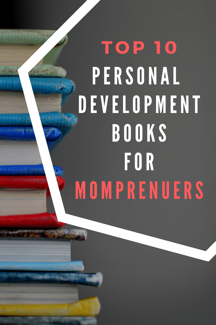Top 10 Personal Development Books for Momprenuers