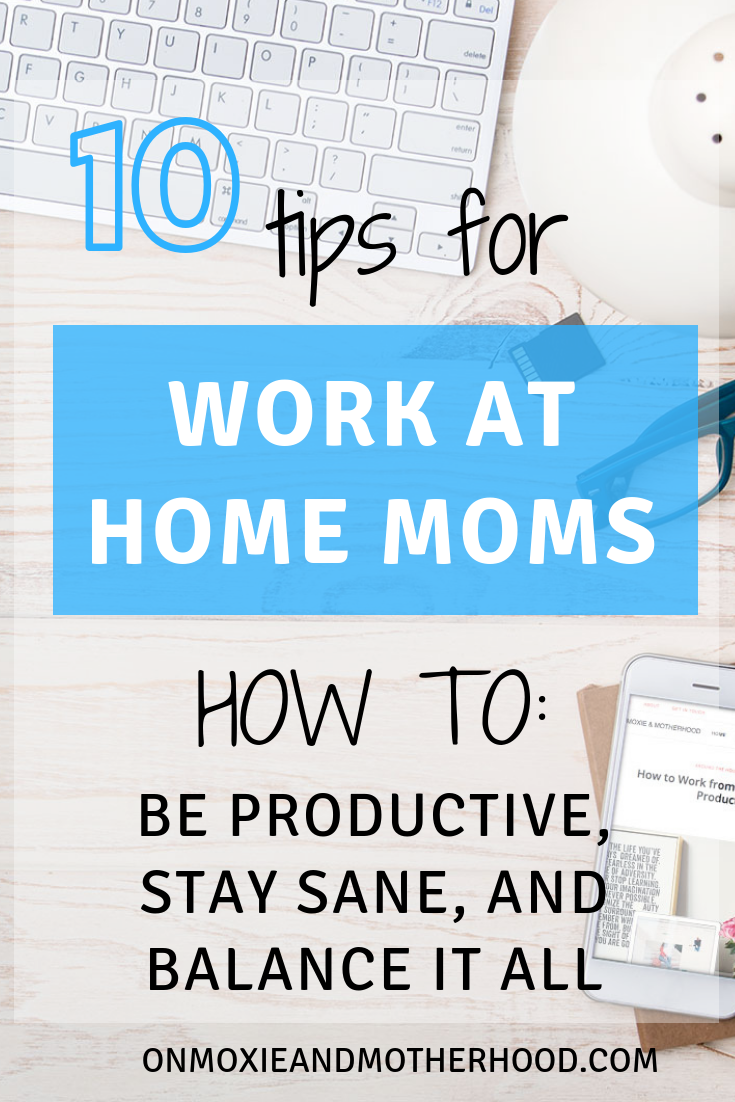 how to balance work at home mom