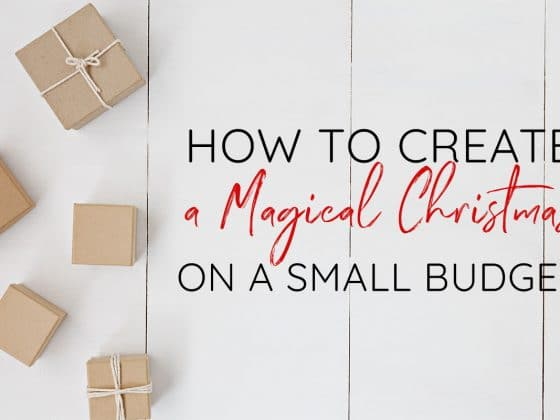 Create a Magical Christmas on a Budget