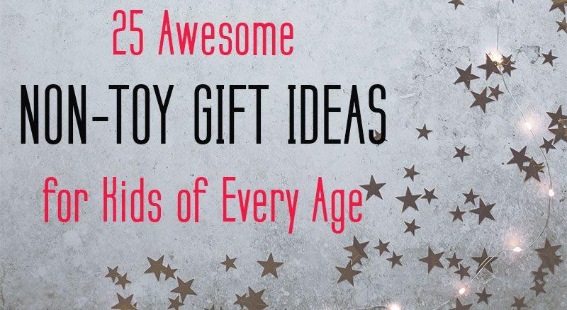 Non toy gift ideas