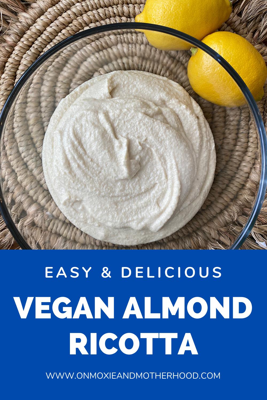 plant based vegan almond ricotta